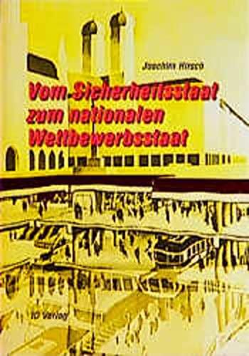 Beispielbild für Vom Sicherheitsstaat zum nationalen Wettbewerbsstaat., zum Verkauf von Dr. Wohlers & Co Buchhandlung Nachfolger