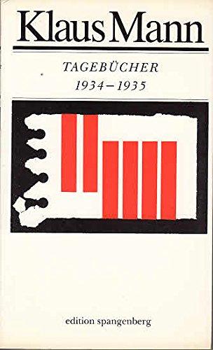 Tagebucher 1934 Bis 1935: Klaus Mann