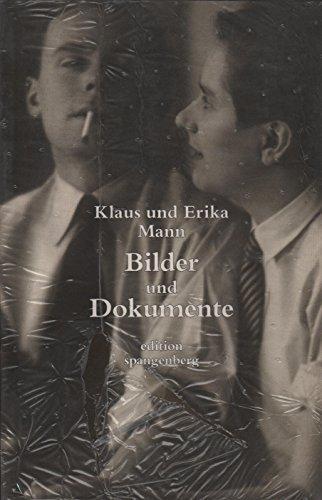 9783894090494: Klaus und Erika Mann: Bilder und Dokumente (German Edition)