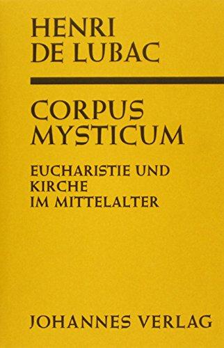 Corpus Mysticum: Henri de Lubac
