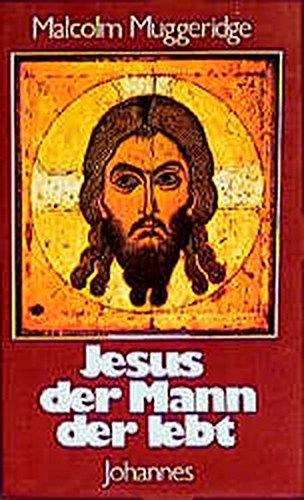 9783894111823: Jesus, der Mann der lebt (Livre en allemand)