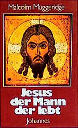 9783894111823: Jesus - the Man Who Lives.