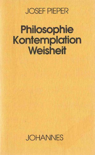 9783894112950: Philosophie - Kontemplation - Weisheit