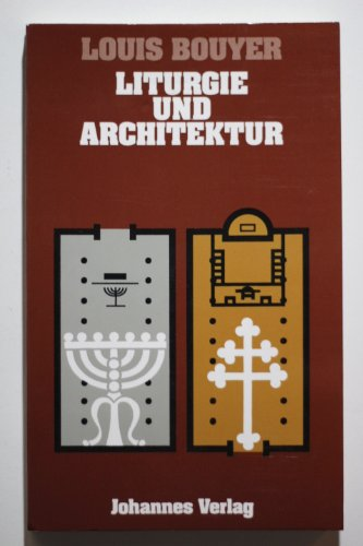 Liturgie und Architektur. (3894113154) by Bouyer, Louis