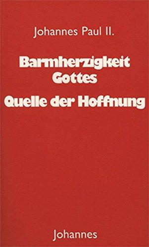 Barmherzigkeit Gottes - Quelle der Hoffnung (3894114134) by Karol Wojtyla