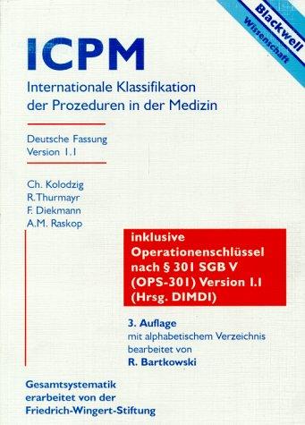 9783894122515: ICPM, Internationale Klassifikation der Prozeduren in der Medizin