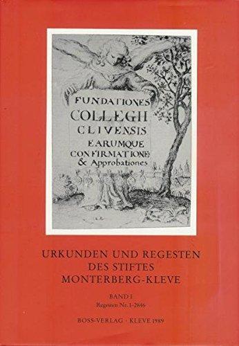 9783894131845: Urkunden und Regesten des Stiftes Monterberg-Kleve (German Edition)