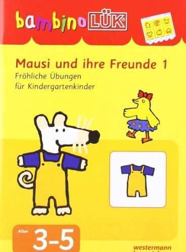 9783894146474: LÜK. Bambino. Mausi und ihre Freunde 1: Fröhliche Übungen für Kindergartenkinder von 3-5 Jahren