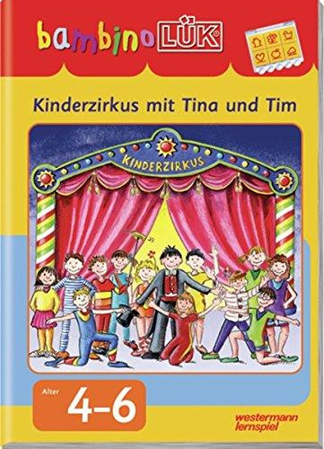 9783894146597: LÜK. Bambino. Kinderzirkus mit Tina und Tim: Kinderzirkus mit Tina und Tim: 4-6 Jahre