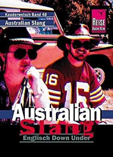 9783894160418: Australian Slang - Englisch Down Under: Kauderwelsch, Australian Slang. English Down Under