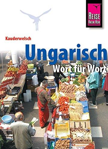9783894160531: Ungarisch Wort für Wort. Kauderwelsch.
