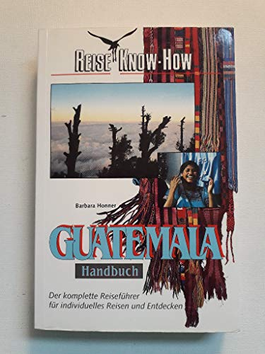 9783894161873: Guatemala-Handbuch