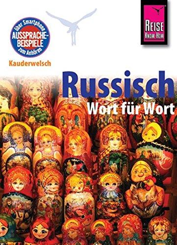 Kauderwelsch Sprachführer Russisch - Wort für Wort mit QR-Code - Becker, Elke