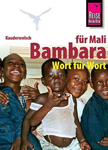 9783894163624: Bambara fnr Mali. Wort fnr Wort. Kauderwelsch.