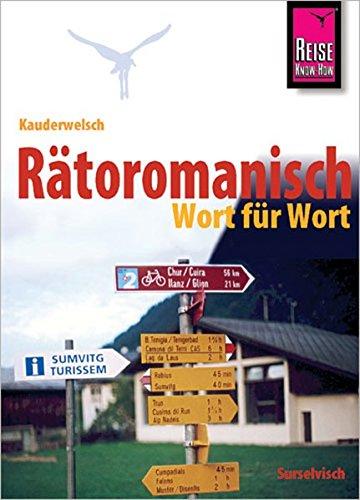 9783894163655: Kauderwelsch Sprachf�hrer R�toromanisch - Wort f�r Wort