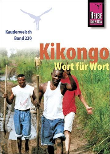 9783894163891: Kik�ngo Wort f�r Wort ( Kit�ba ya Leta)