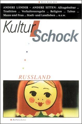 Kulturschock Rußland