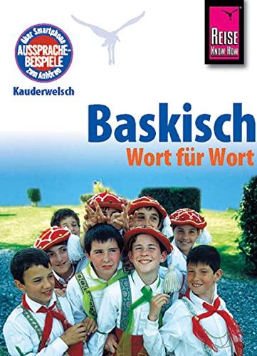 9783894165093: Baskisch Wort für Wort. Kauderwelsch