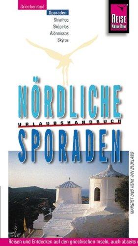 9783894167257: Nördliche Sporaden. Urlaubshandbuch: Skiathos, Skopelos, Alonnissos, Skyros