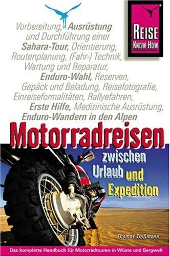 9783894167349: Motorradreisen zwischen Urlaub und Expedition