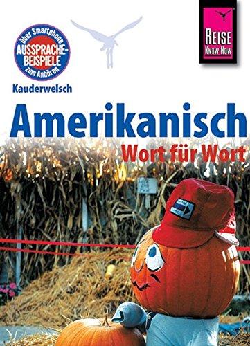 9783894167493: Reise Know-How Kauderwelsch Amerikanisch - Wort für Wort