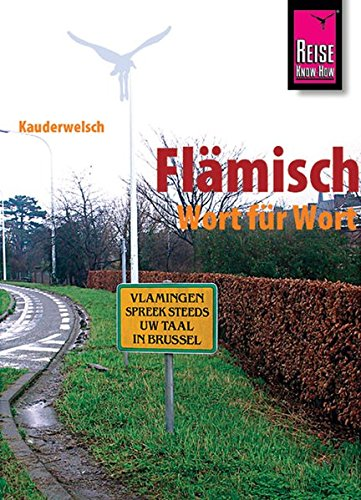 9783894167752: Flemish Grammar for Germans. With Flemish-German Classified Phrasebook and German-Flemish & Flemish-German Vocabularies.: Flaemisch Wort Fuer Wort