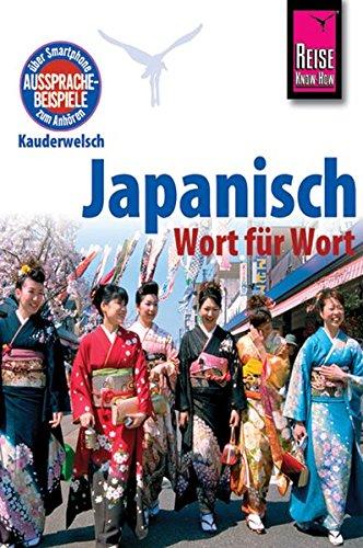 9783894167967: Reise Know-How Kauderwelsch Japanisch - Wort für Wort