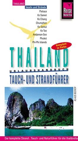 9783894168575: Thailand Tauch- und Strandführer (Livre en allemand)