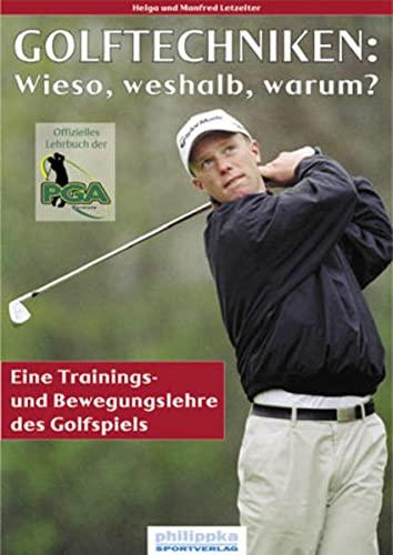 9783894171148: Golftechniken: w¡eso, weshalb, warum?
