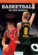 9783894171346: Basketball in der Schule