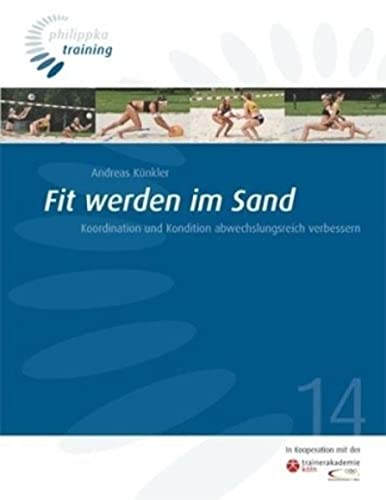9783894171889: Fit werden im Sand: Koordination und Kondition abwechslungsreich verbessern