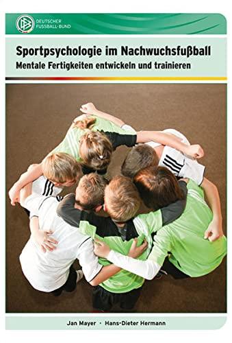 Sportpsychologie im Nachwuchsfußball: Mayer, Jan /