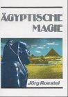 9783894230296: Ägyptische Magie