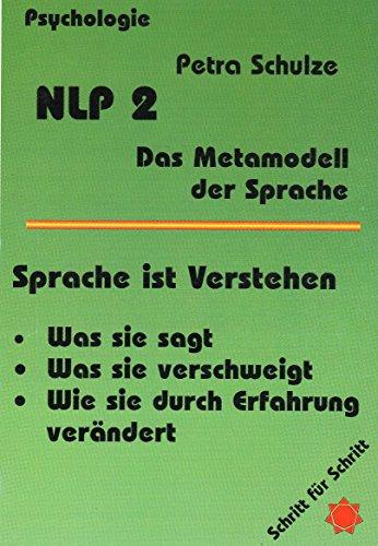 9783894230647: NLP, Das Neurolinguistische Programmieren, Das Metamodell der Sprache
