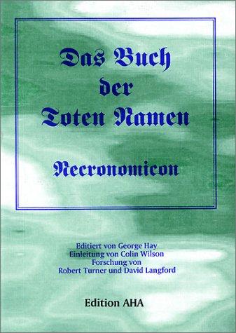 Das Buch der Toten Namen, Necronomicon: Hay, George -