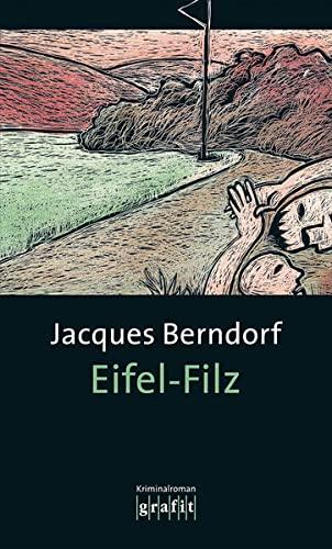9783894250485: Eifel-Filz: Band der Eifel-Serie
