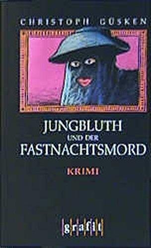 9783894252663: Jungbluth und der Fastnachtsmord.