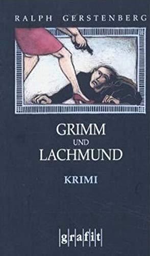 9783894252762: Grimm und Lachmund