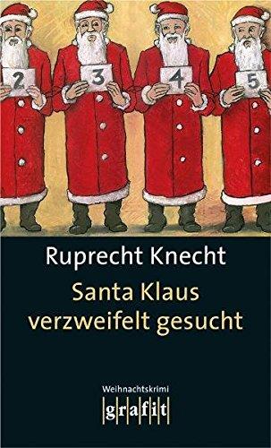 9783894253929: Santa Klaus verzweifelt gesucht