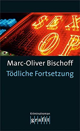 Tödliche Fortsetzung (At4t): Bischoff, Marc-Oliver