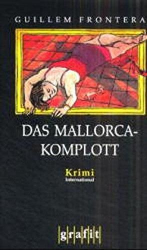 9783894255077: Das Mallorca-Komplott