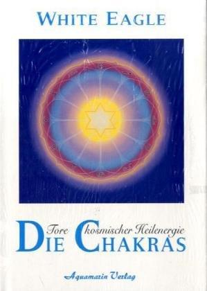 9783894270308: Die Chakras. Tore kosmischer Heilenergie