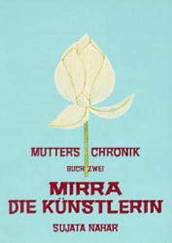 9783894270803: Mutters Chronik 2. Mirra. Die Künstlerin