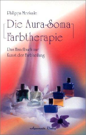 9783894271169: Die Aura-Soma-Farbtherapie
