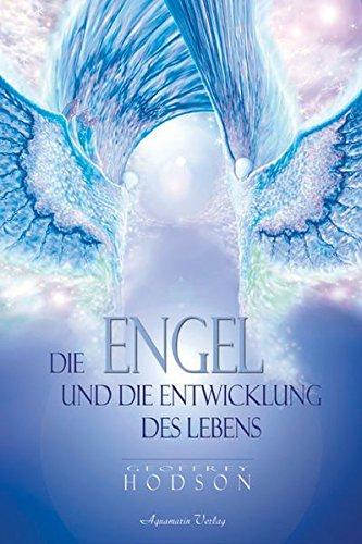 9783894272685: Die Engel und die Entwicklung des Lebens