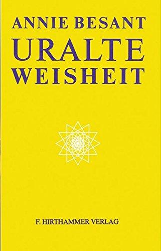 9783894273217: Uralte Weisheit