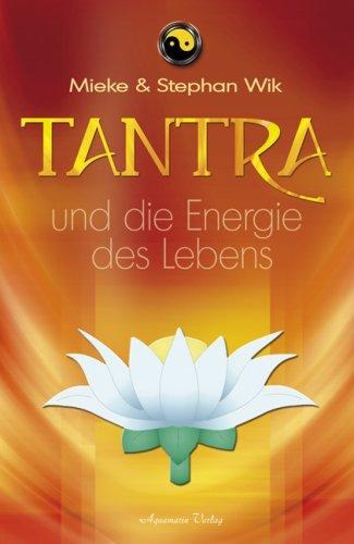 9783894273521: Tantra und die Energie des Lebens