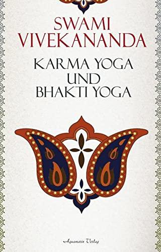 Karma Yoga Und Bhakti Vivekananda Swami