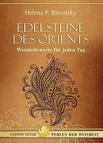 9783894276515: Edelsteine des Orients: Weisheitsworte für jeden Tag