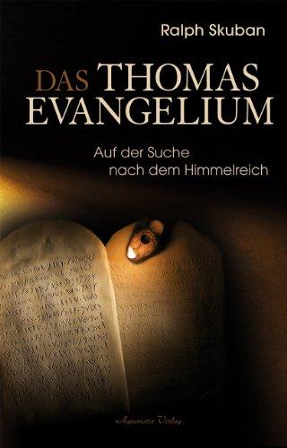 Das Thomas-Evangelium: Auf der Suche nach dem: Skuban, Ralph
